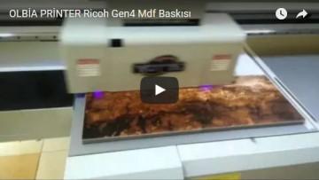 OLBİA PRİNTER Ricoh Gen4 Mdf Baskısı